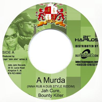 jah cure bounty killer a murda