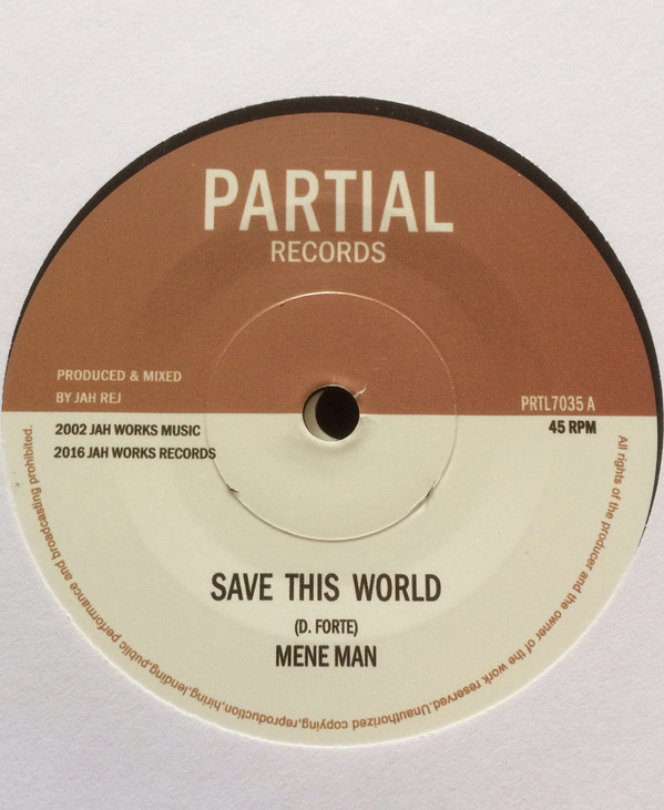 MENE MAN SAVE THIS WORLD