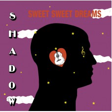 shadow sweet sweet dreams